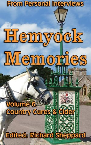 Cover: Hemyock Memories Kindle Book, Country Cures & Cider